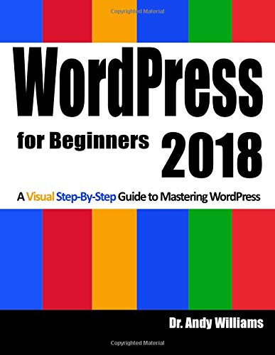 WordPress for Beginners 2018: Subtitle  What's this?   A Visual Step-by-Step Guide to Mastering Wordpress por Dr. Andy Williams