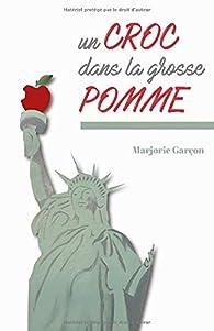 Un croc dans la Grosse Pomme par Marjorie Garçon