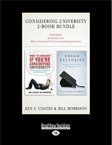 Considering University 2-Book Bundle: Dream Factories / What to Consider If You're Considering University -