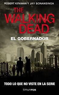 The Walking Dead: El Gobernador par Robert Kirkman