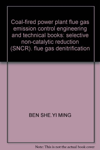 coal-fired-power-plant-flue-gas-emission-control-engineering-and-technical-books-selective-non-catal