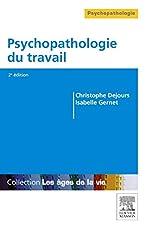 Psychopathologie du travail de Christophe Dejours