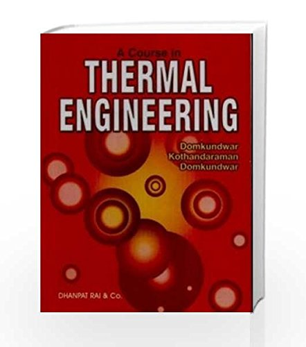 A Course in Thermal Engineering