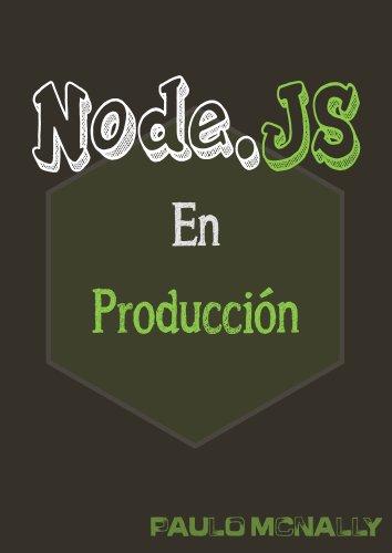 NodeJS en producción por Paulo McNally Zambrana
