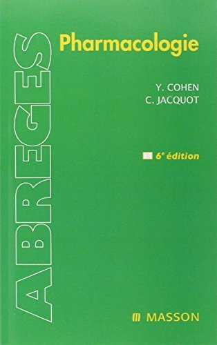Pharmacologie (abreges) 6e Ed. by Cohen (January 19,2008)