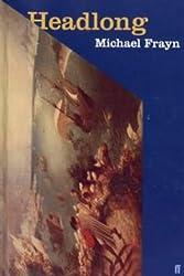 Headlong by Michael Frayn (1999-08-23)