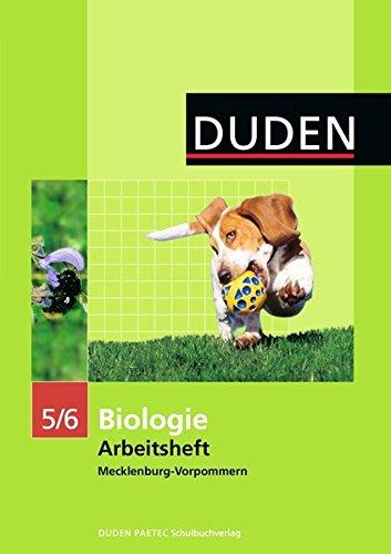 Duden Biologie - Sekundarstufe I - Mecklenburg-Vorpommern und Thüringen: 5./6. Schuljahr - Arbeitsheft - Mecklenburg-Vorpommern