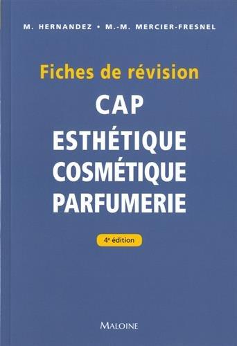 CAP Esthétique Cosmétique Parfumerie : Fiches de révision