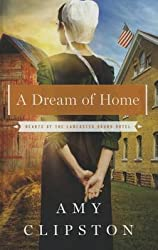 [(A Dream of Home)] [By (author) Amy Clipston] published on (March, 2015)