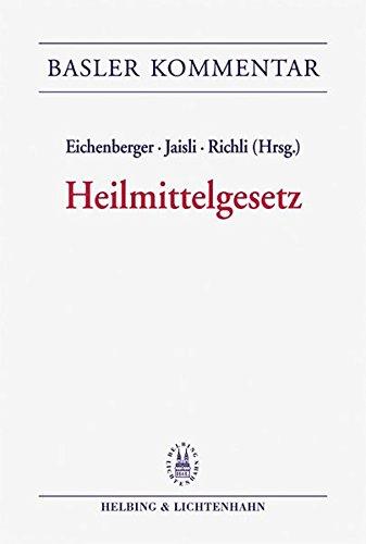 Kommentar zum Heilmittelgesetz (HMG) (Basler Kommentar)