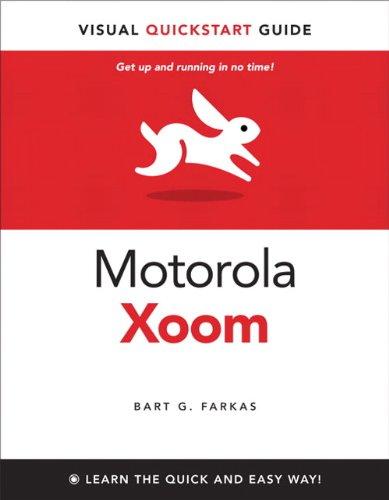 Produktbild The Motorola Xoom (Visual QuickStart Guides)