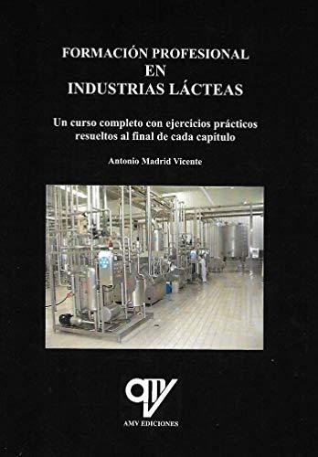Formación profesional en industrias lácteas por Antonio Madrid Vicente