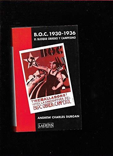 B.O.C. 1930-1936: El Bloque Obrero y Campesino (Laertes)