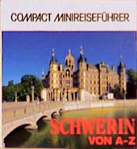Schwerin von A - Z (Compact-Minireiseführer)