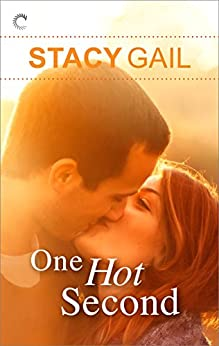One Hot Second (Bitterthorn, Texas) by [Gail, Stacy]