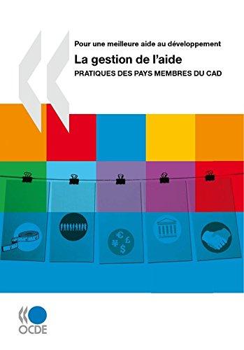 La gestion de l'aide: Pratiques des pays membres du CAD