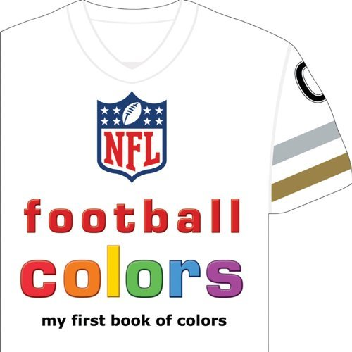 NFL Football Colors: My First Book of Colors by Brad M. Epstein (2013-05-15)