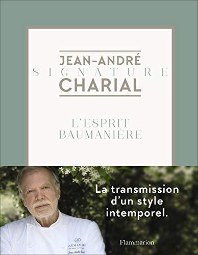 Signature Jean-André Charial, l'esprit Baumanière