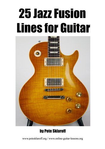 25 Jazz Fusion Lines For Guitar (English Edition) (Jazz-fusion-gitarre)