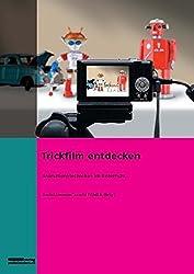 Trickfilm entdecken: Animationstechniken im Unterricht