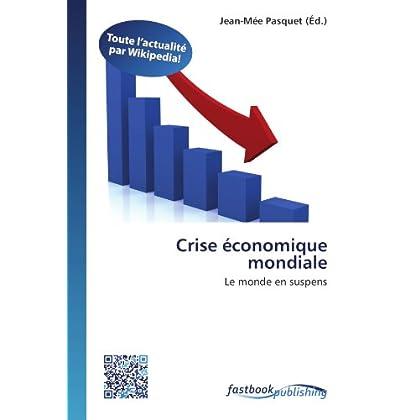 Crise économique mondiale: Le monde en suspens