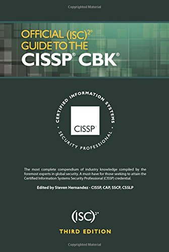 Official (ISC)2 Guide to the CISSP CBK, Third Edition (ISC2 Press)