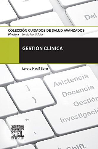 Gestión clínica por Loreto Maciá Soler