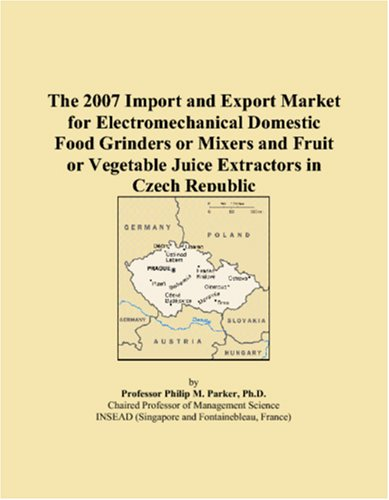 The 2007 Import and Export Market for Electromechanical Domestic Food Grinders or Mixers and Fruit or Vegetable Juice Extractors in Czech Republic