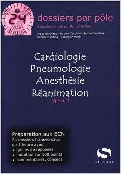 Cardiologie - Pneumologie - Anesthésie - Réanimation de Alban Baruteau ,Jérôme Cecchini ,Romain Jouffroy ( 1 avril 2008 )