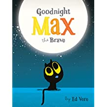 Goodnight, Max the Brave