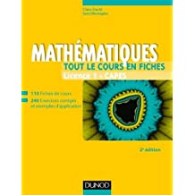 Mathématiques - Tout le cours en fiches - Licence 1 - Capes - 2e éd: 110 fiches de cours, 200 exercices et exemples d'application