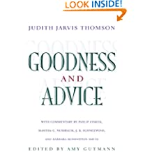 Goodness and Advice (The University Center for Human Values Series)