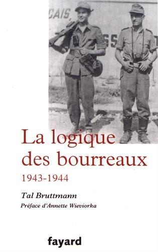La logique des bourreaux (1943-1944)