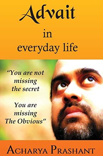 Advait in Everyday Life por Acharya Prashant