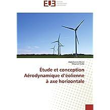 Étude et conception Aérodynamique d'éolienne à axe horizontale