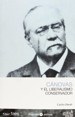 Cánovas y el liberalismo conservador por Carlos Dardé
