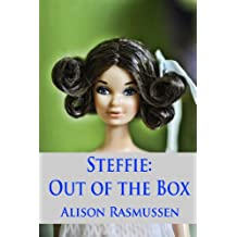 Steffie: Out of the Box: An inside peek at a fan's eclectic collection (English Edition)