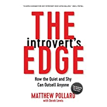 The Introvert's Edge: How the Quiet and Shy Can Outsell Anyone