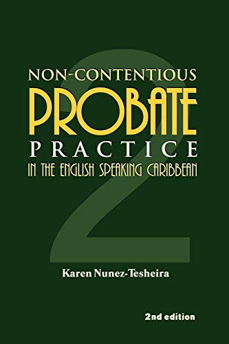 Non-Contentious Probate Practice in the English Speaking Caribbean (2) por Karen Nunez-Tesheira