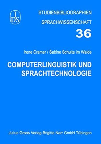 Computerlinguistik und Sprachtechnologie (Studienbibliographien Sprachwissenschaft)