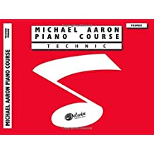 Michael Aaron Piano Course Technic: Primer by Michael Aaron (1994-02-01)