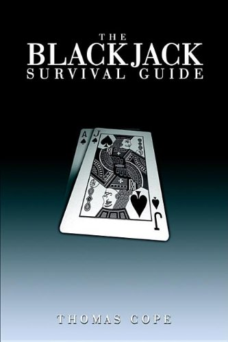 The Blackjack Survival Guide