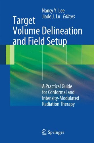 target-volume-delineation-and-field-setup-a-practical-guide-for-conformal-and-intensity-modulated-ra