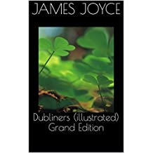 Dubliners (illustrated) Grand Edition (English Edition)