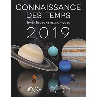 Connaissances des temps 2019 - ephemerides astronomiques