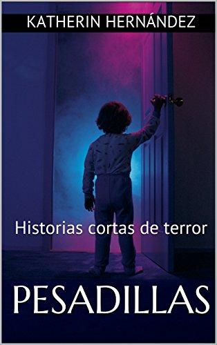 s cortas de terror (Spanish Edition) (Cuentos De Halloween De Terror)