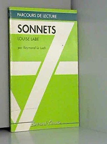 SONNETS DE LOUISE LABE-PARCOURS DE LECTURE