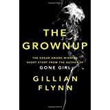 The Grownup by Gillian Flynn (2015-11-05)