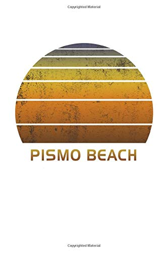 Pismo Beach: California Notebook Paper For Work, Home or School With Lined Wide Ruled Sheets. Vintage Sunset Note Pad Composition Journal For Family ... & Kids With 6 x 9 Inch Soft Matte Cover.