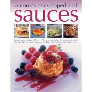 A cook's encyclopedia of Sauces by Christine France (2-Jul-1905) Paperback